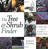 The Tree & Shrub Finder: Choosing the Best Plants for Your Yard