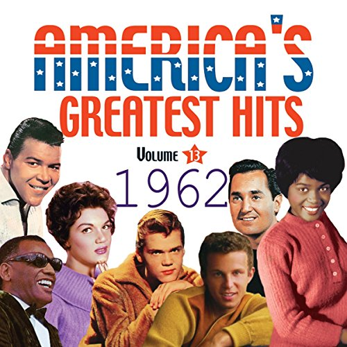 America's Greatest Hits 1962 (Best Stereo For The Money)