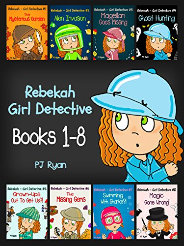 Rebekah - Girl Detective Books 1-8: Fun Short Story Mysteries for Children Ages 9-12 (The Mysterious...