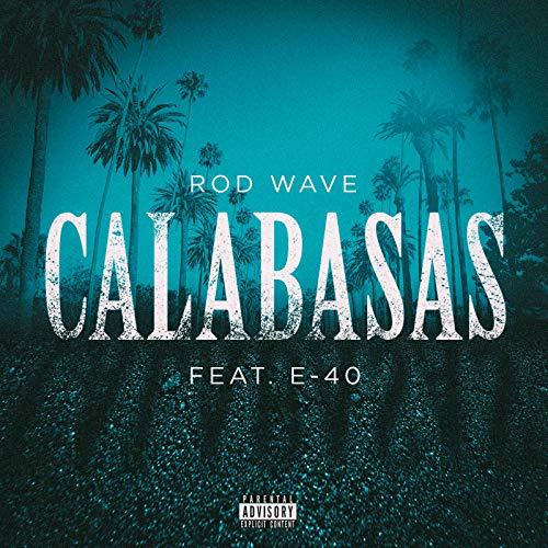 Calabasas (feat. E-40) [Explicit]