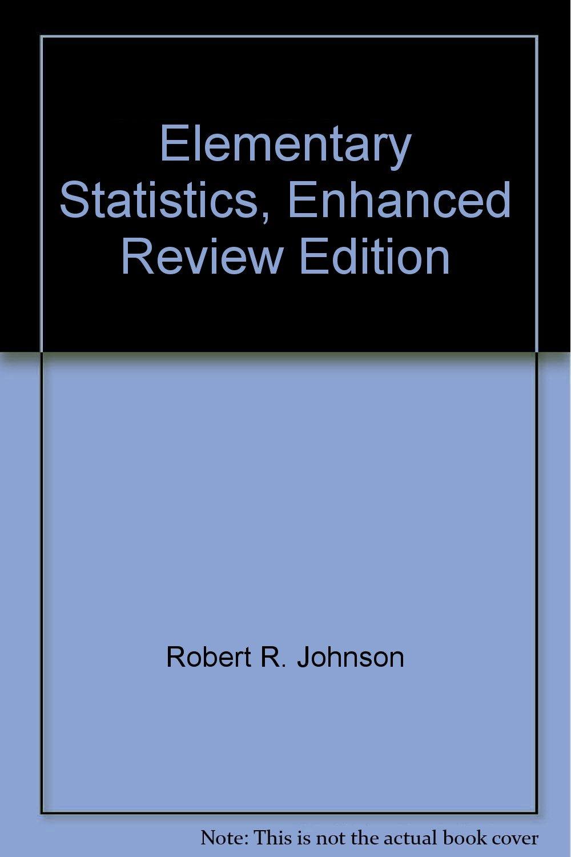 Elementary Statistics, Enhanced Review Edition: Robert R. Johnson:  8581147777779: Amazon.com: Books