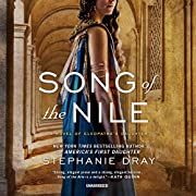 Song of the Nile: A Novel of Cleopatra's…