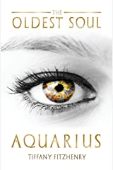The Oldest Soul - Aquarius (Volume 3) Paperback