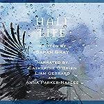 Half Life | Sarah Gray