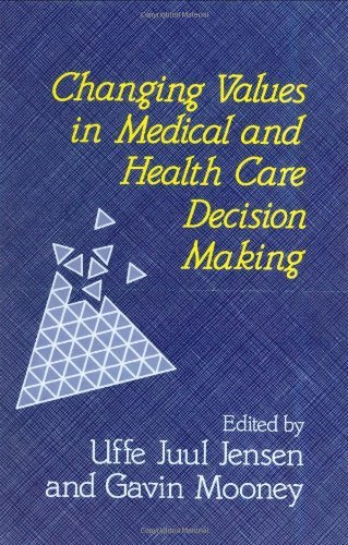 Changing Values in Medical and Healthcare Decision-Making Pdf