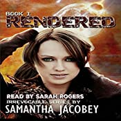 Rendered: Irrevocable Series, Book 1 | Samantha Jacobey