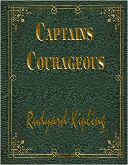 The copy of Captains Courageous that I received in the late     s or very  early     s