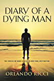 Diary of a Dying Man