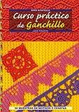 Curso práctico de ganchillo / Crochet Workshop (Crea con patrones; Serie: Ganchillo) (Spanish Edition)