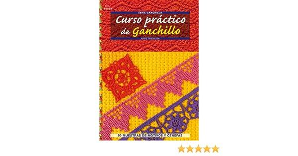 Curso práctico de ganchillo / Crochet Workshop (Crea con patrones; Serie: Ganchillo) (Spanish Edition): Anne Thiemeyer: 9788498741759: Amazon.com: Books