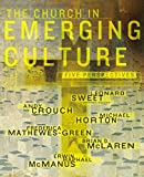 img - for The Church in Emerging Culture: Five Perspectives book / textbook / text book
