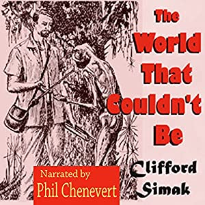 The World That Couldn't Be Audiobook