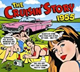 The Cruisin' Story 1955