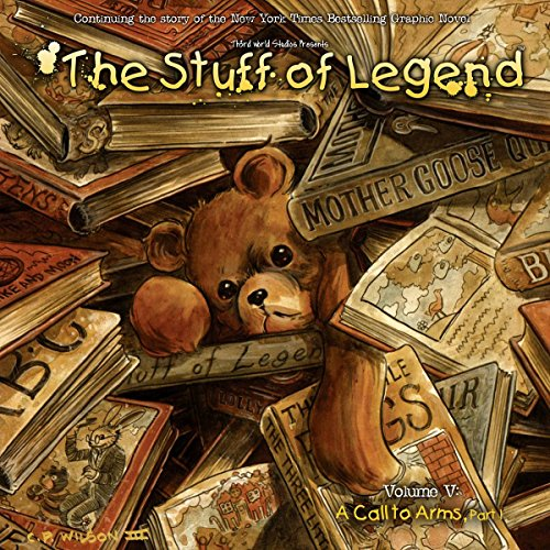stuff-of-legend-call-to-arms-1-th3rd-world-studios-w-mike-raicht-brian-smith-a-ca-charles-paul-wilso