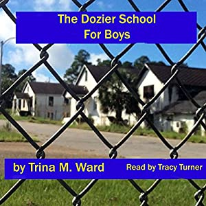 The Dozier School for Boys Audiobook