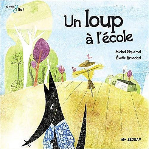 Lire en ligne L'album un loup à l'école - tu vois je lis ! CP pdf
