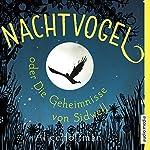 Nachtvogel oder Die Geheimnisse von Sidwell | Alice Hoffman