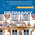 Germany - Culture Smart! Audiobook by Barry Tomalin Narrated by Peter Noble