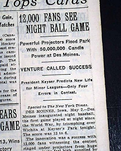 - Very 1st NIGHT BASEBALL Game Under Permanent LIGHTS Des Moines IA 1930 Newspaper THE NEW YORK TIMES, May 3, 1930