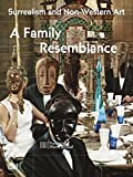img - for Surrealism and Non-Western Art: A Family Resemblance (Summer) book / textbook / text book