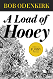 A Load of Hooey (Odenkirk Memorial Library)