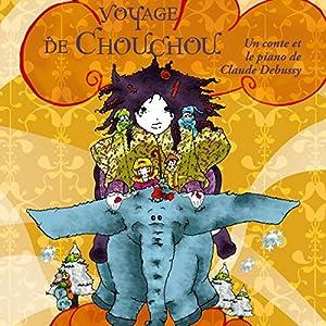 Le voyage de Chouchou Performance