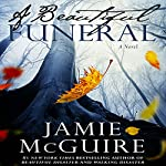 A Beautiful Funeral | Jamie McGuire