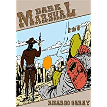 Dark Marshal: Volume 2