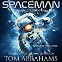 SpaceMan Audiobook by Tom Abrahams Narrated by Kevin Pierce