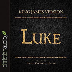Holy Bible in Audio - King James Version: Luke Audiobook