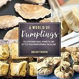 asian dumplings mastering gyoza spring rolls samosas and more pdf