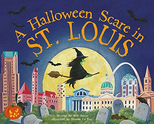 A Halloween Scare in St. Louis (A Halloween Scare: Prepare if You -