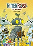 Ritter Rost 10: Ritter Rost ist krank: Buch mit CD