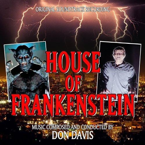 House Of Frankenstein - Original Soundtrack Recording
