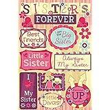 Karen Foster Design Acid and Lignin Free Scrapbooking Sticker Sheet, Sisters Forever