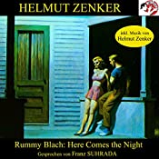Here comes the night | Helmut Zenker