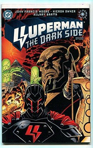 Superman- The Dark Side Book One Of Three Moore Dwyer Barta DC Comics CBX36