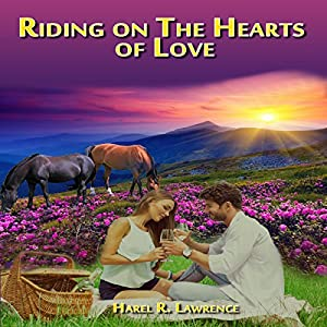 Riding on the Hearts of Love Audiobook