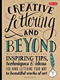 Creative Lettering and Beyond, Walter Foster Creative Team Staff and Gabri Kirkendall, 1600583970