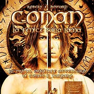 Conan - La Fenice sulla lama [Conan - The Phoenix on the Sword] Hörbuch