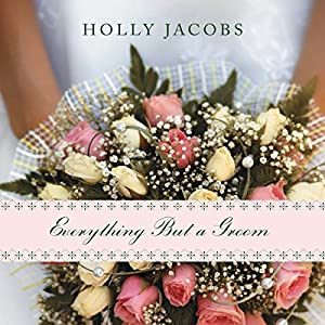 Everything but a Groom Audiobook