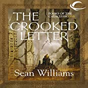 The Crooked Letter: Books of the Cataclysm One | Sean Williams