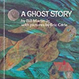 Image of A Ghost Story (Bill Martin Instant Reader)