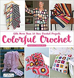Colorful Crochet Marianne Dekkers Roos 9786055647971 Amazoncom