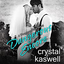 Dangerous Encore: Dangerous Noise, Book 5 Audiobook by Crystal Kaswell Narrated by Kai Kennicott, Wen Ross