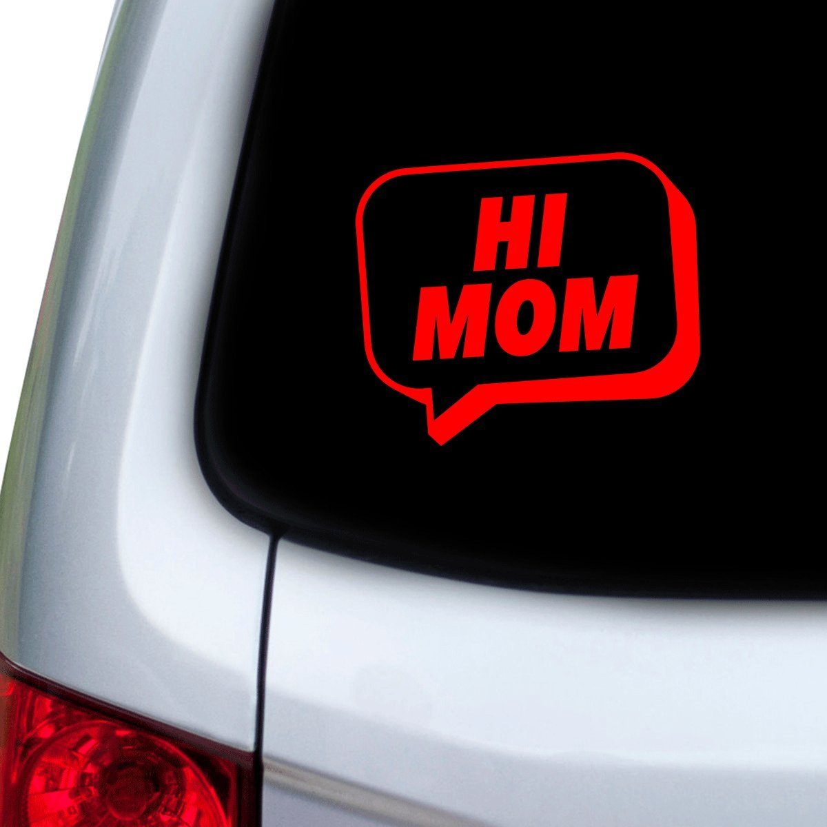 Hoods Red StickAny Car and Auto Decal Series Hi Mom Speech Bubble Sticker for Windows Doors