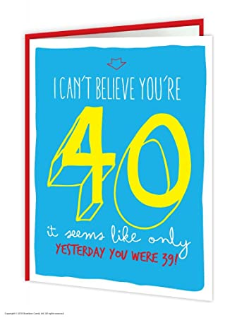 Funny 40th Birthday Card For Men Or Women