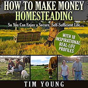 How to Make Money Homesteading Audiobook