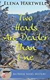 Two Heads are Deader Than One (Eddie Shoes Mystery)