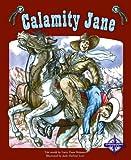 Calamity Jane, Larry D. Retold by: Brimner, 075650600X